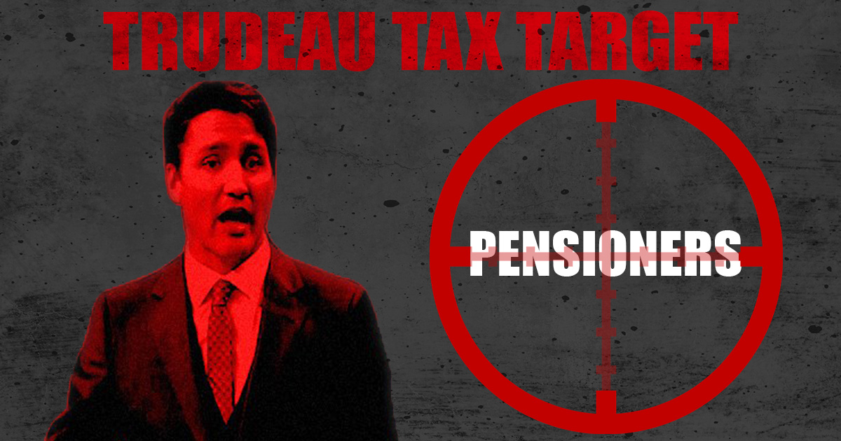 Trudeau-Tax-Targets-Pensioners